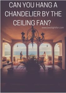 can you hang a chandelier from a ceiling fan