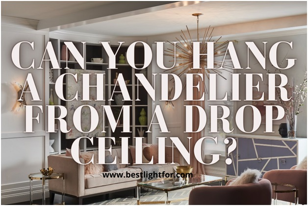 There are thousands of ways using which one can redesign their homes. Many people opt for drop ceilings as they can be installed without destroying the original ones. These ceilings are not meant to bear the weight of heavy chandeliers, but with skills and good equipments, this can be done without any problem. At this point you cannot add anything directly to the ceiling, as it will need some modifications to accommodate the weight of the chandelier hanging on it. Now let's check out our 101 guide on hanging a chandelier from the drop ceiling!