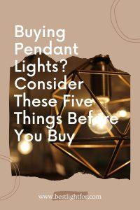 Buying Pendant Lights
