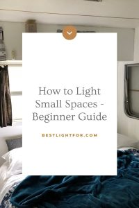 How to Light Small Spaces